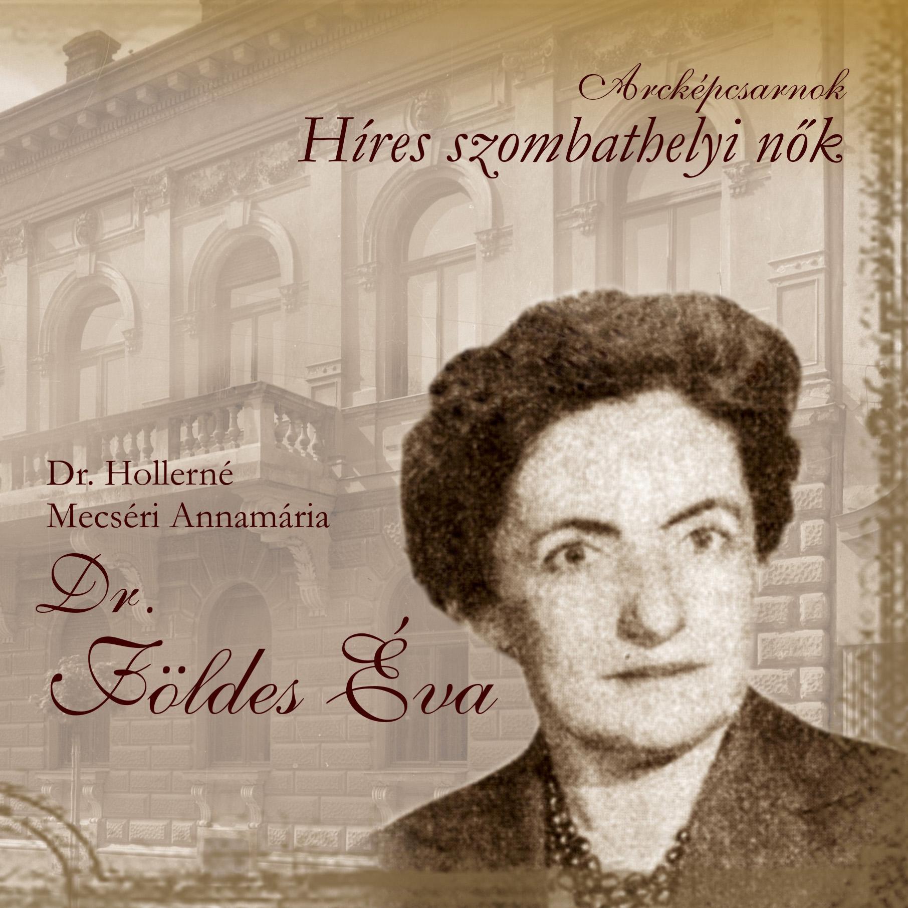 Hírek szombathelyi nők - dr. Földes Éva